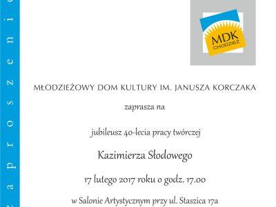 Jubileusz 40-lecia pracy twórczej Kazimierza Słodowego