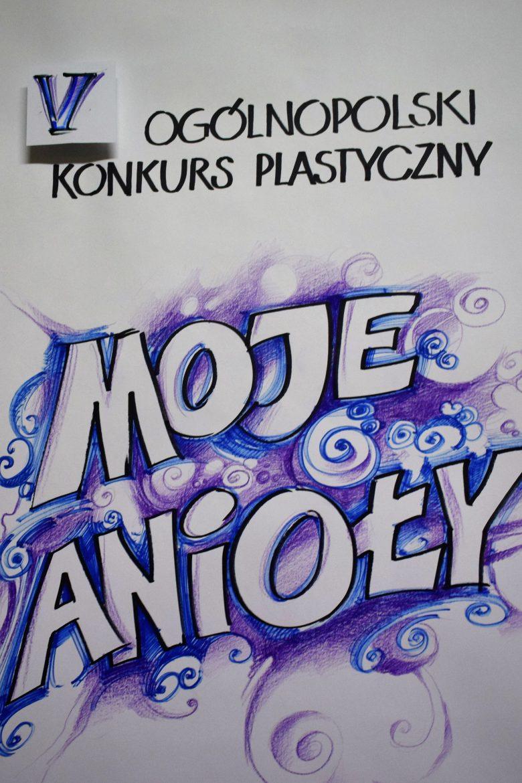 Podsumowanie V Ogólnopolskiego Konkursu Plastycznego Moje Anioły.