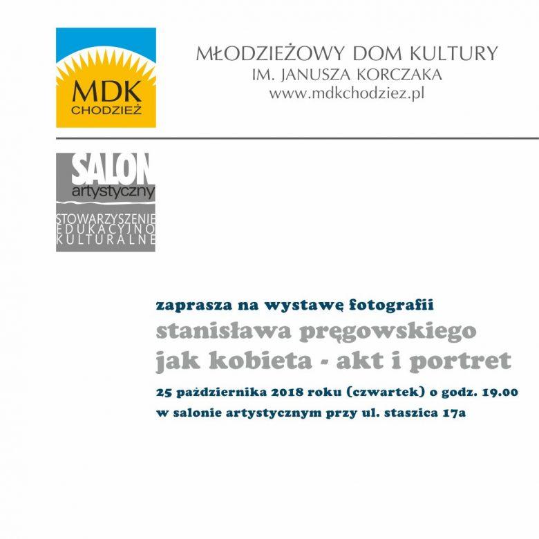 Wystawa fotografii Stanisława Pręgowskiego.