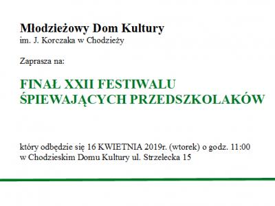 Zapraszamy na finał XXII Festiwalu Śpiewających Przedszkolaków!